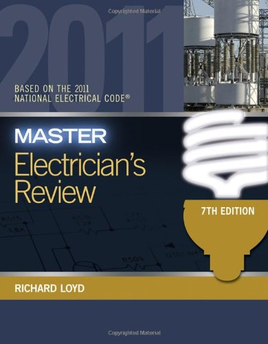 Master Electricians Review: Based on the National Electrical Code 2011 - Cengage Learning - 1439059608 - ISBN:1439059608