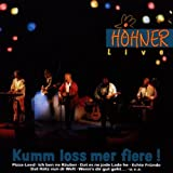 """Kumm Loss Mer Fiere! Live!von """"H�hner"""""""