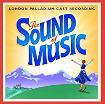 The Sound of Music (2006 London Palladium Revival Cast)