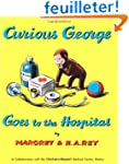 Curious George Goes to the Hospital
