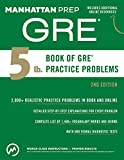 5 lb. Book of GRE Practice Problems (English Edition)