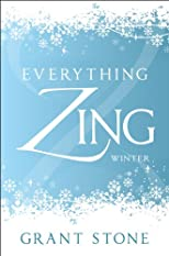 Everything Zing: Winter
