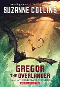 Gregor The Overlander (Underland Chronicles, Book 1)