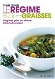 Le rgime brle-graisses : Maigrissez grce aux aliments brleurs de graisses