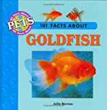 101 Facts About Goldfish