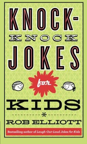 Knock-Knock Jokes for Kids - Rob Elliott
