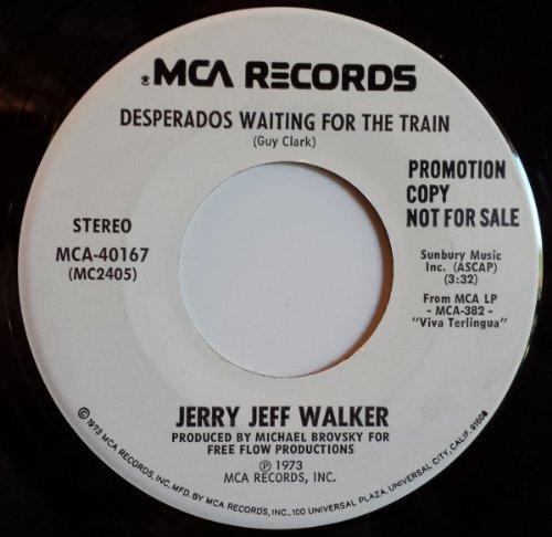 Desperados Waiting For The Train B/W Gettin' By (45 Rpm)