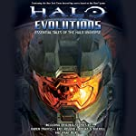 Halo: Evolutions | Tobias Buckell,Kevin Grace,Jonathan Goff,Robt McClees,Eric Nylund,Eric Raab,Karen Traviss