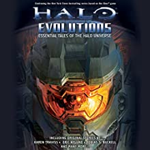 Halo: Evolutions (       UNABRIDGED) by Tobias Buckell, Kevin Grace, Jonathan Goff, Robt McClees, Eric Nylund, Eric Raab, Karen Traviss Narrated by Steve Downes, Holter Graham, Jen Taylor
