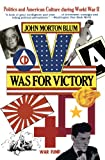 img - for V Was for Victory: Politics and American Culture During World War II book / textbook / text book