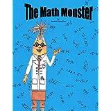 The Math Monster (A book about confidence and friendship) ~ by: Jennifer Hazen Buss