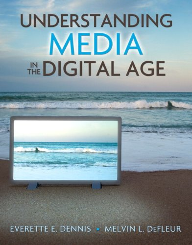 Understanding Media in the Digital Age