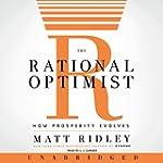 The Rational Optimist: How Prosperity...