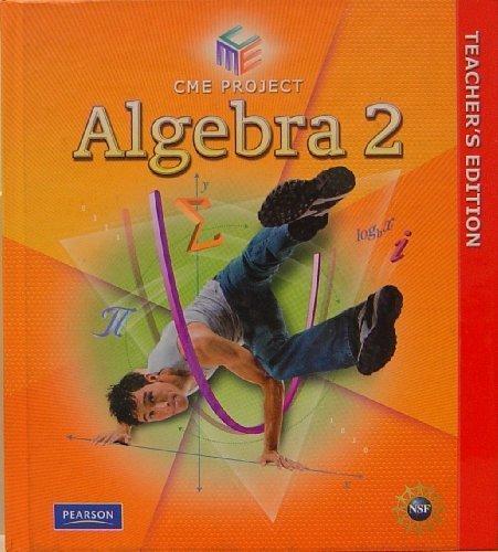 CME Project: Algebra 2, Teacher's Edition