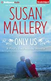 Only Us (Fool's Gold Series)