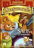 echange, troc Rougemuraille - Vol.5 : Salik le Barbare