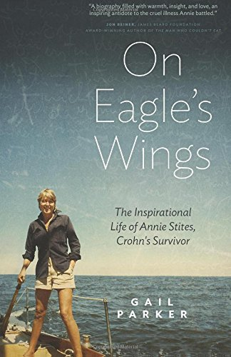 On Eagle'S Wings: The Inspirational Life Of Annie Stites: Crohn'S Survivor front-20955