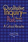 Qualitative Inquiry - Past, Present,...