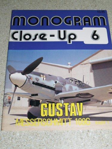 Monogram Close-Up 6: Messerschmitt Bf 109 G 'Gustav', Part 1