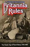 img - for Britannia Rules: Classic Age of Naval History, 1793-1815 book / textbook / text book