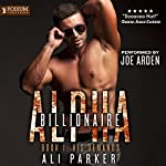 His Demands: Billionaire Alpha, Book 1 | Ali Parker