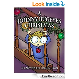 A Johnny Bugeyes Christmas by Johnny Breeze