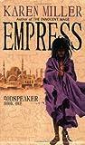 Empress (Godspeaker Trilogy) Karen Miller