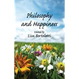 Philosophy and Happinessby Dr Lisa Bortolotti