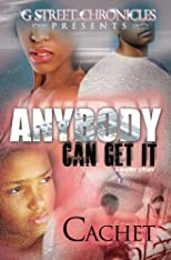 Anybody Can Get It (G Street Chronicles Presents)