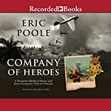img - for Company of Heroes: A Forgotten Medal of Honor and Bravo Company's War in Vietnam book / textbook / text book