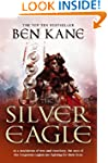 The Silver Eagle: (The Forgotten Legi...