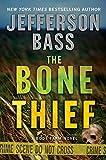 Bone Thief, The (Body Farm Novels)