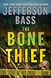 Bone Thief, The (Body Farm Novels)