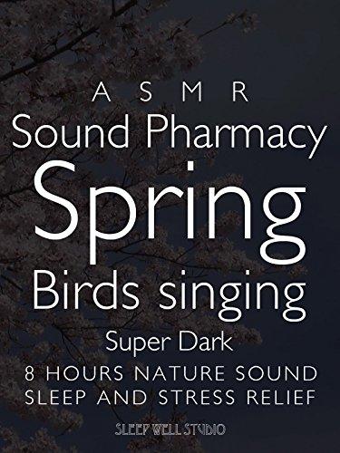 ASMR Sound Pharmacy Spring Birds singing Super Dark 8 hours nature sound Sleep and Stress Relief