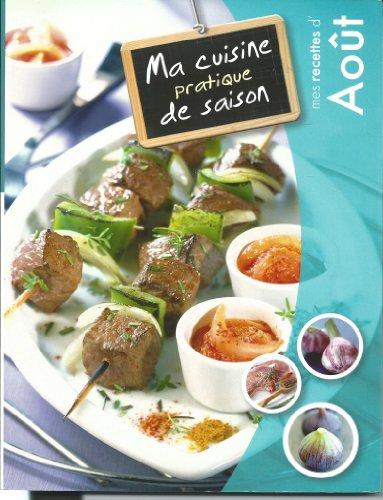 Gratuit ebooks pdf ma cuisine pratique de saison aout - Cuisine pratique ...
