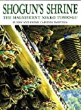 Shogun's Shrine: The Magnificent Nikko Toshogu : Human and Animal Carvings/Paintings