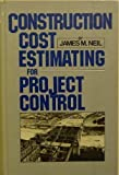 img - for Construction Cost Estimating for Project Control book / textbook / text book