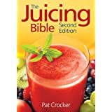 The Juicing Bible Paperback By Crocker Pat