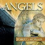 Angels | Robert J. Morgan
