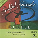 The Promise [Accompaniment/Performance Track] (Soulful Sounds Gospel)
