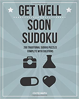 Get Well Soon Sudoku: 200 traditional sudoku puzzles in easy, medium & hard