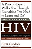 img - for The First Year: HIV: An Essential Guide for the Newly Diagnosed book / textbook / text book