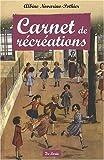 echange, troc Novarino Albine - Carnet de Recréations