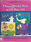 THROUGH THE YEAR WITH HARRIET (Time Concept Book) (0517556138) by Maestro, Betsy