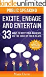 Public Speaking Excite Engage and Ent...