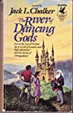 The River of Dancing Gods (0345308921) by Jack L. Chalker
