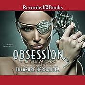 Obsession 3: Bitter Taste of Revenge   Treasure Hernandez