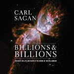 Billions & Billions: Thoughts on Life and Death at the Brink of the Millennium | Carl Sagan