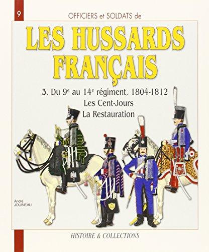 Officiers et Soldats  Les Hussards Français 1804-1812 (3)