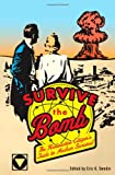 Survive the Bomb: The Radioactive Citizen's Guide to Nuclear Survival